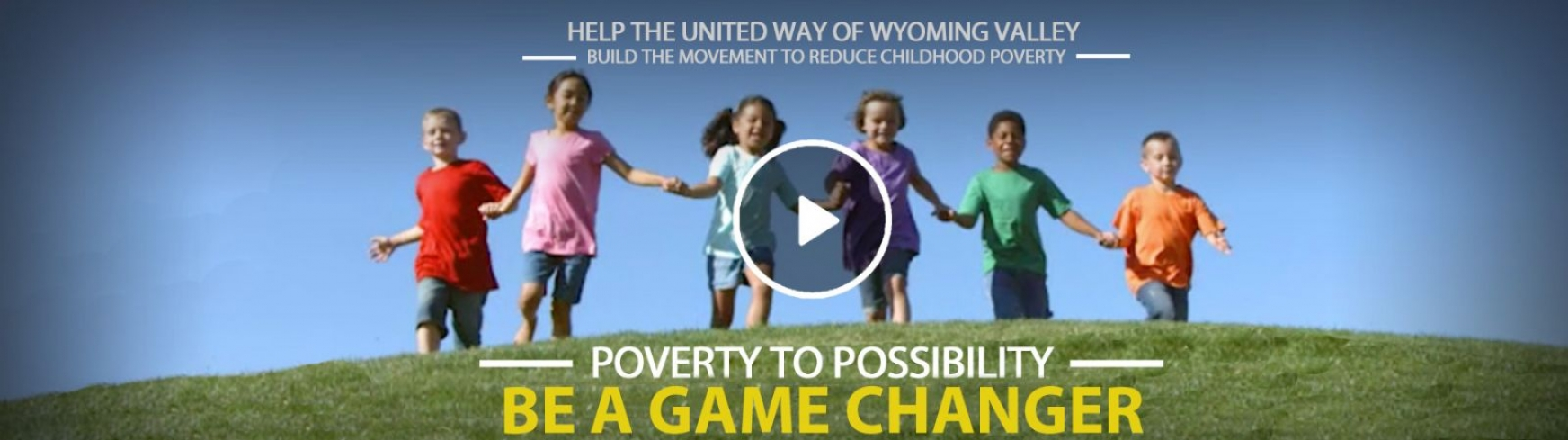 PLEASE HELP THE UNITED WAY OF WYOMING VALLEY </br> BE A GAME CHANGER TO REDUCE CHILDHOOD POVERTY.